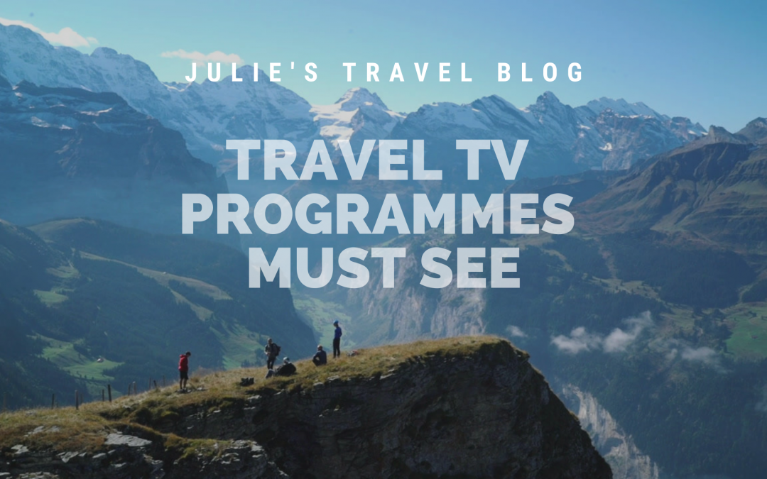 Travel TV Programme MUST see's